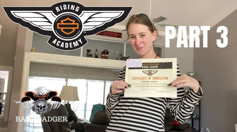 Baby Badger age 17 gets her license at Harley Davidson Riding Academy. Part 3