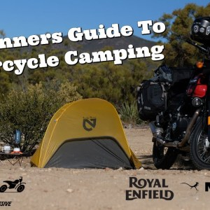 A Beginners Guide To Motorcycle Camping | IMS Rides