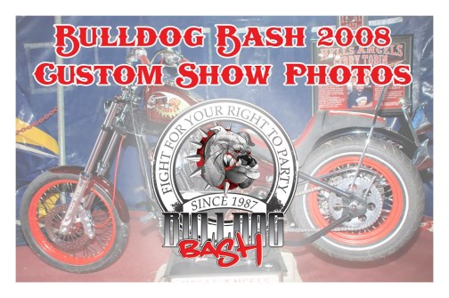 Bulldog Bash 2008 Custom Show