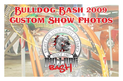 Bulldog Bash 2009 Custom Show