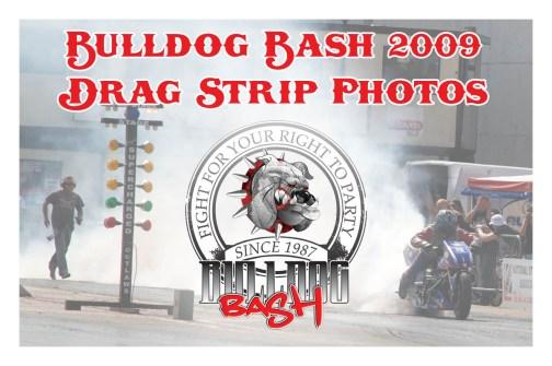 Bulldog Bash 2009 Drag Strip