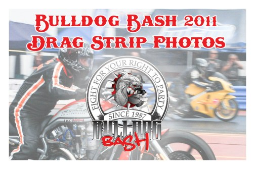 Bulldog Bash 2011 Drag Strip