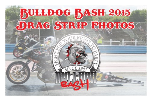 Bulldog Bash 2015 Drag Strip