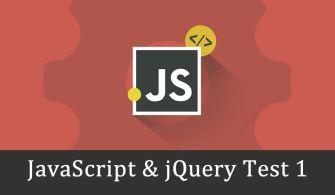 Javascript & Jquery Test 1