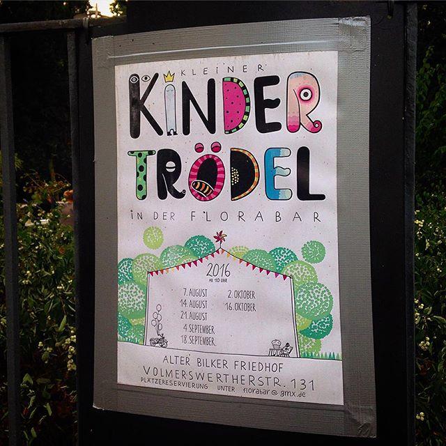 Am Sonntag den 2. Oktober gibt es übrigens wieder einen Kindertrödelmarkt in der Florabar (Sternwartpark / alter Bilker Friedhof) ...