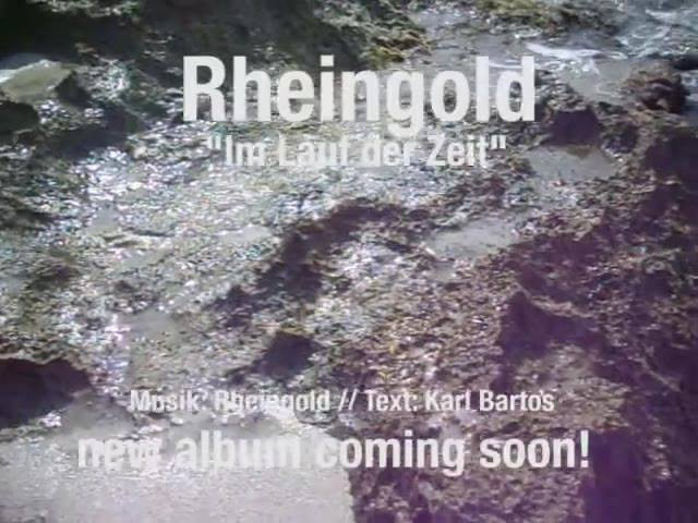 """Rheingold kündigt """"Im Lauf der Zeit"""" an…"""