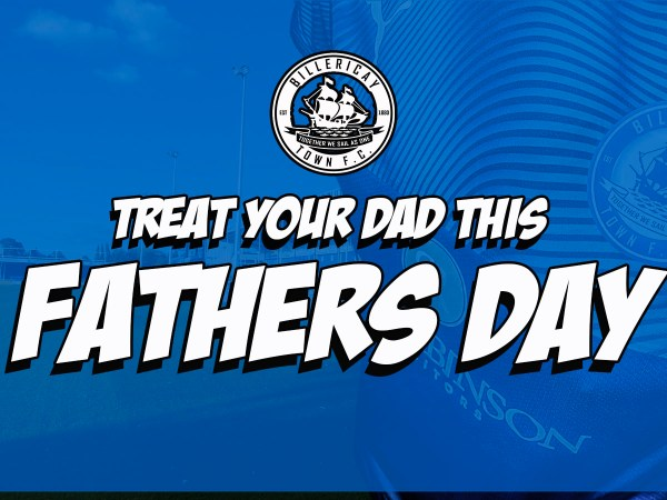 FATHERS DAY OFFERS - Billericay Town FC