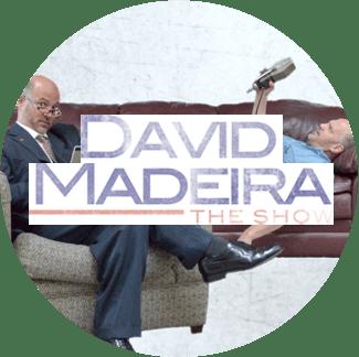 David Madeira Show