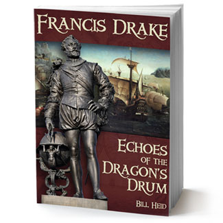 Francis Drake: Echoes of the Dragon's Drum