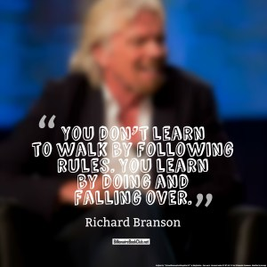 Richard Branson - Don't learn by following rules