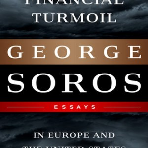 Financial Turmoil in Europe and the United States Essays