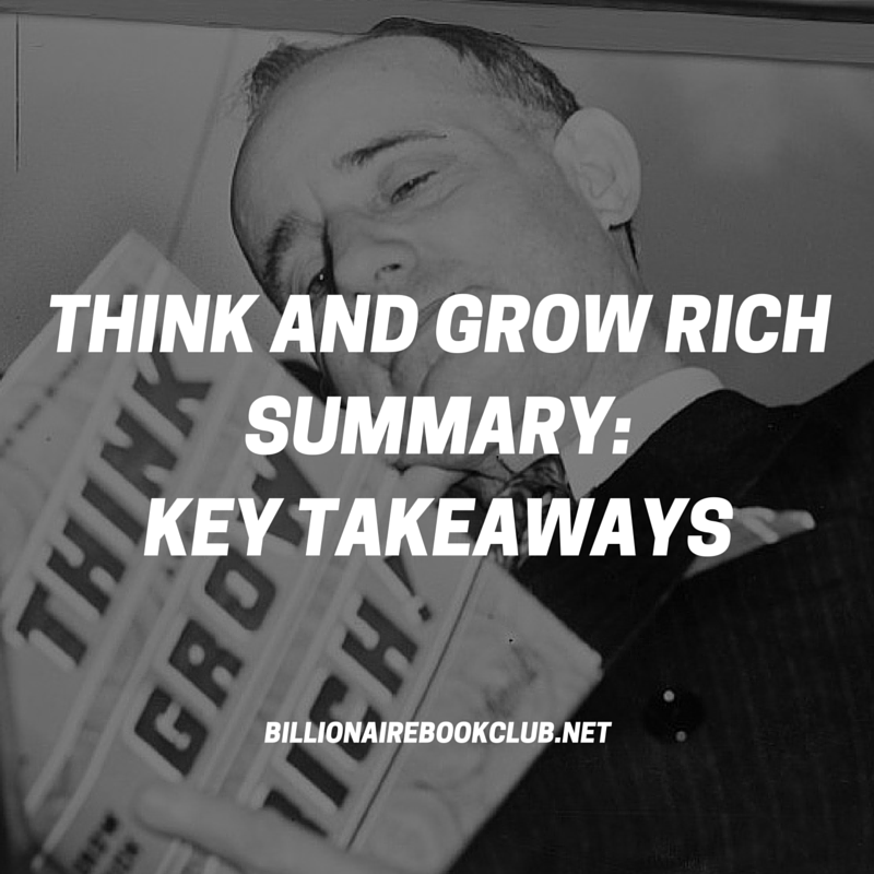 Think and Grow Rich Summary: Key Takeaways
