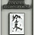 Zen minds beginners mind