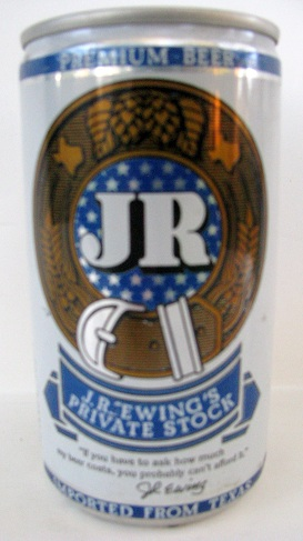 JR Ewings Private Stock TX 050 Bills Beer Cans