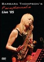 Barbara Thompson's Paraphernalia - Live 05