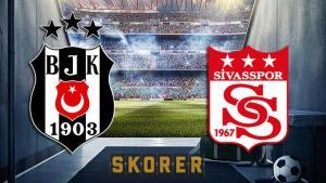 Beşiktaş Sivasspor maçı ne zaman, saat kaçta? Beşiktaş – Sivasspor maçı hangi kanalda? İşte, muhtemel 11'ler