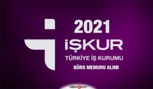 İŞKUR 2021 Büro Memuru alımı başladı! Başvuru şartları ve istihdam edilen iller…