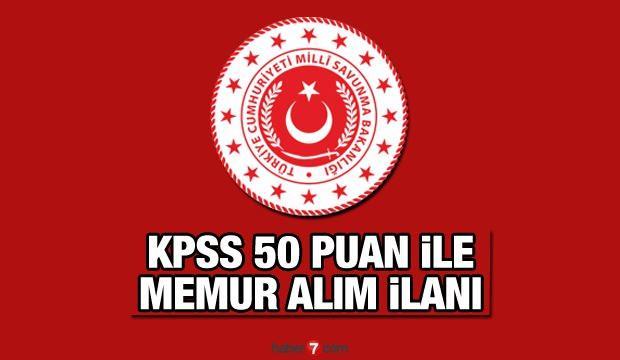 MSB KPSS 50 puan ile 135 memur alımı yapıyor! Başvuruların bitmesine kaç gün kaldı?