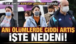 Türk doktor korkutan gelişmeyi duyurdu: Ani ölümlerde ciddi artış! İşte nedeni…