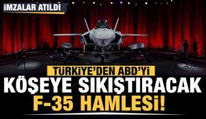 Türkiye'den ABD'yi köşeye sıkıştıracak F-35 hamlesi