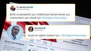 Twitter'da #ErdoğanınYanındayız Etiketiyle Yapılan Paylaşımlar 2.5 Milyona Yaklaştı!