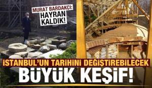 İstanbul'un tarihini değiştirebilecek büyük keşif!