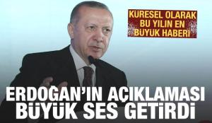 Erdoğan'ın açıklaması dünya basınında: Küresel olarak yılın en büyük haberi