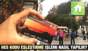 İstanbulkart HES Kodu eşleştirme nasıl yapılır? HES kodu alma | HES Kodu tanımlama ekranı