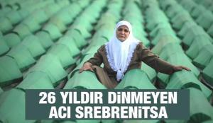 Avrupa'nın gözü önünde bir soykırım! 26 yıldır dinmeyen acı Srebrenitsa