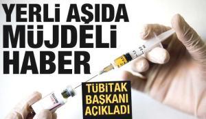 TÜBİTAK Başkanı: Yerli aşı Delta varyantına karşı etkili