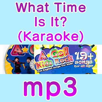 What-Time-is-it-karaoke esl kids song download