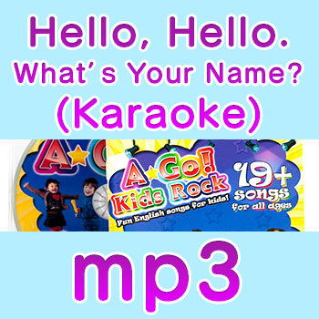 hello-hello-whats-your-name-karaoke mp3 song download