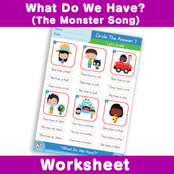 What Do We Have? (The Monster Song) Worksheet - Circle The Answer 1