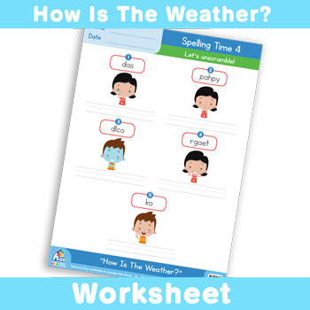 How Is The Weather? Worksheet - Spelling Time 4