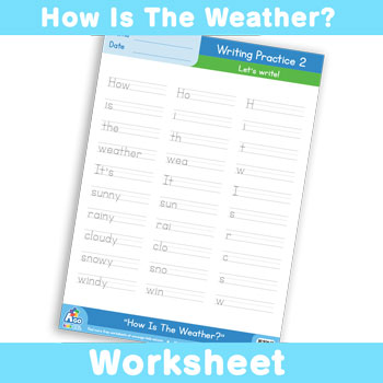 How Is The Weather? Worksheet - Writing Time 2
