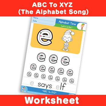 ABC To XYZ (The Alphabet Song) - Lowercase e