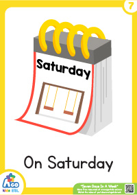 Seven Days In A Week - Saturday