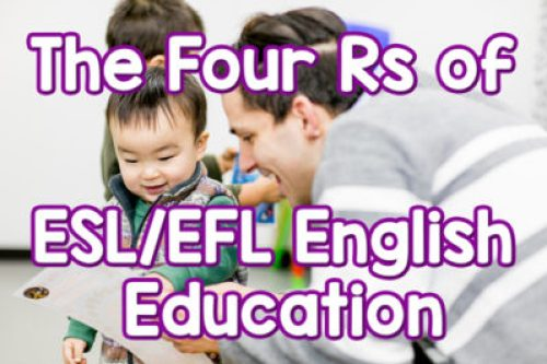 The four Rs of ESL EFL English education