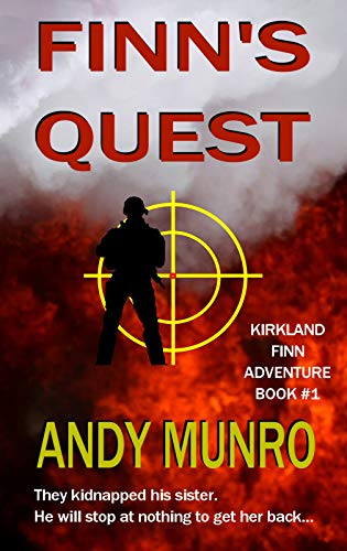 SAS Hero Kirkland Finn, Military Action Adventure Book by Andy Munro