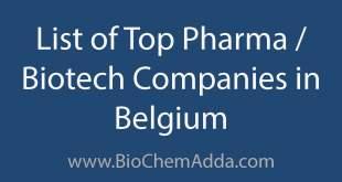 List of Top Pharma Biotech Companies in Belgium   BioChem Adda