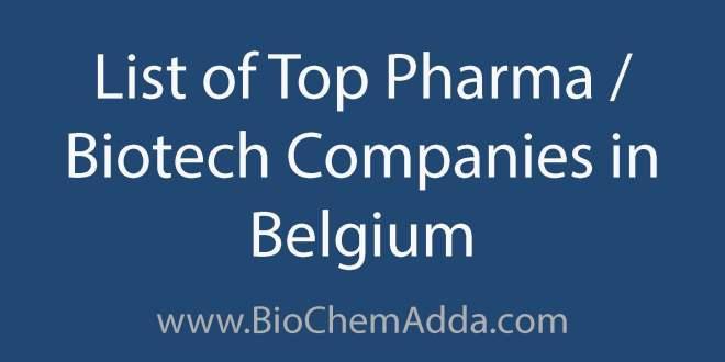 List of Top Pharma Biotech Companies in Belgium | BioChem Adda
