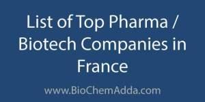 List of Top Pharma Biotech Companies in France | BioChem Adda