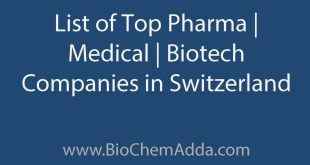 Learn about Top Biotech Companies in Switzerland: List of Top Pharma Companies | Medical Companies | Biotech Companies in Switzerland.