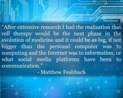 Matt Feshbach, Okyanos - Adipose-Derived Stem Cell Quote