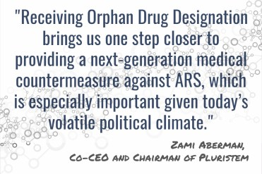 Pluristem - Orphan Drug Designation