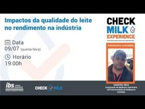 1º CheckMilk Experience: Os impactos da Qualidade do Leite no Rendimento da Indústria