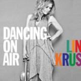"""Line Kruse - """"Dancing On Air"""""""