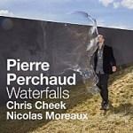 "Pierre Perchaud - ""Waterfalls"""
