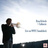 "Ryan Keberle - ""Live on WNYC Soundcheck"""