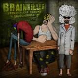 """Brainkiller - """"Colourless Green Superheroes"""""""